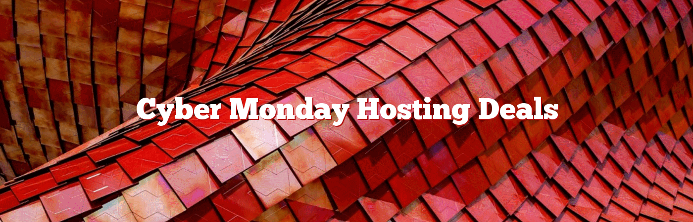 Cyber Monday Hosting Deals